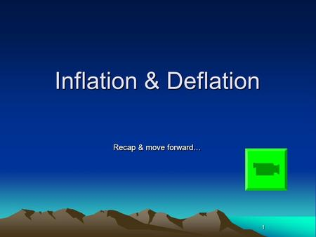 1 Inflation & Deflation Recap & move forward…. 2Recap What was the more recent 'FIVE' causes of UK's rise in inflation last month?