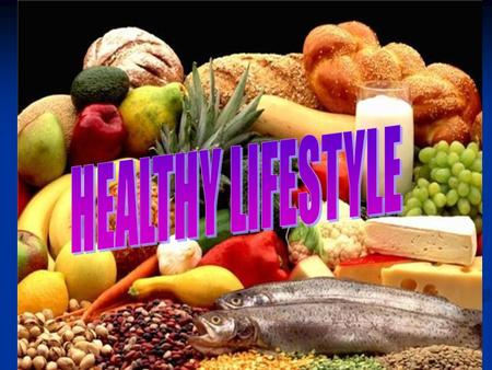 HEALTHY lifestyle. Healthy lifestyle Do exercises Sleep 8- 10 hours a day Walk a lot Have a rest drink clean water Eat healthy food Visit doctor regulary.