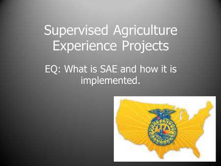 Supervised Agriculture Experience Projects