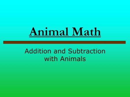 Addition and Subtraction with Animals