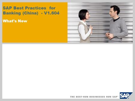SAP Best Practices for Banking (China) - V1.604 What's New.