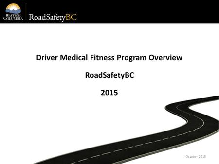 Driver Medical Fitness Program Overview