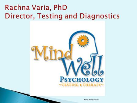 www.mindwell.us Decoding Dyslexia Parent Support Group October, 2015 www.mindwell.us.