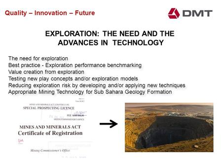 The need for exploration Best practice - Exploration performance benchmarking Value creation from exploration Testing new play concepts and/or exploration.