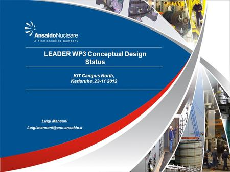 LEADER WP3 Conceptual Design Status KIT Campus North, Karlsruhe, 23-11 2012 Luigi Mansani