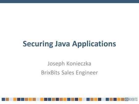 Securing Java Applications