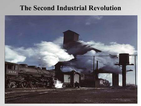 The Second Industrial Revolution This revolution would not have been possible without inventors, innovators, great captains of industry and the common.