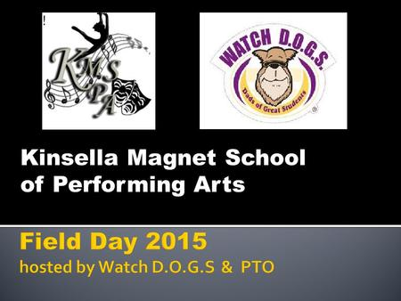 Kinsella Magnet School of Performing Arts. Field #3 5 th & 6 th and 7 th & 8 th Grade Field Field #2 3 rd & 4 th Grade Field Field #1 PK & K and 1.