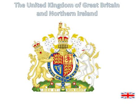 United Kingdom The United Kingdom The UK is a sovereign state. The Entire name of UK is United Kingdom of Great Britain and Northern Ireland. The nations.