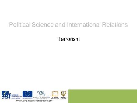Political Science and International Relations Terrorism.