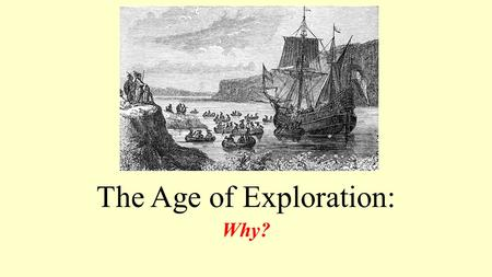 The Age of Exploration: