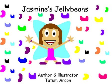 Jasmine's Jellybeans Author & illustrator Tatum Arcon.
