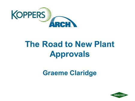 The Road to New Plant Approvals Graeme Claridge. New Plant Approvals How do we get to this stage.