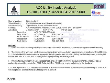 GSA Meter Installation Date of Meeting: 5 October 2012 Title of Meeting:AOC Utility Invoice Analysis kick off meeting Place of Meeting:Capitol Power Plant.