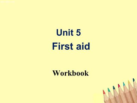 Unit 5 First aid Workbook. information needed to make an emergency phone call Brainstorming name of caller telephone number address what has happened.