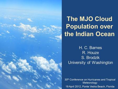 The MJO Cloud Population over the Indian Ocean