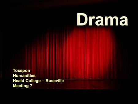 "What Is Drama? Origins of Drama – The word drama comes from the Greek verb dran, which means ""to do."" The earliest known plays... – were written around."