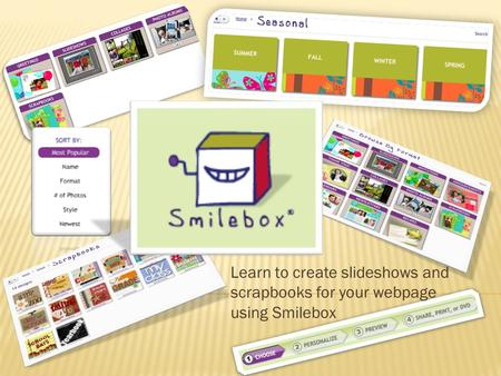 Learn to create slideshows and scrapbooks for your webpage using Smilebox.