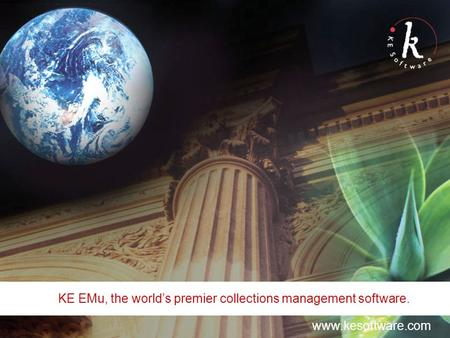 KE EMu, the world's premier collections management software. www.kesoftware.com.