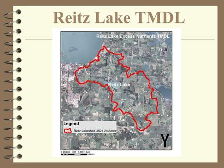 Reitz Lake TMDL. Goal Setting for Reitz Lake Reasonable Expectations 1 Phase II Adaptive Management MPCA Water Quality Standards 40 µg/L Natural Background.