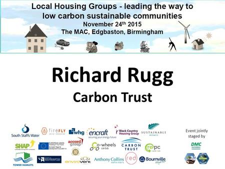 Event jointly staged by Richard Rugg Carbon Trust.
