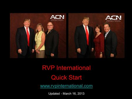 RVP International Quick Start www.rvpinternational.com Updated - March 16, 2013.