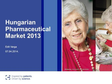 Hungarian Pharmaceutical Market 2013 07.04.2014. Edit Varga.