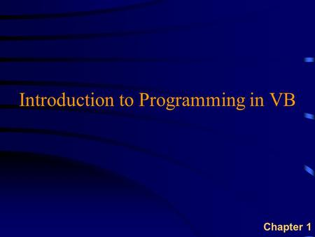 Introduction to Programming in VB Chapter 1. 2 Software Development Life Cycle Gather Requirements Design Program Code & Test Program Implement u Software.