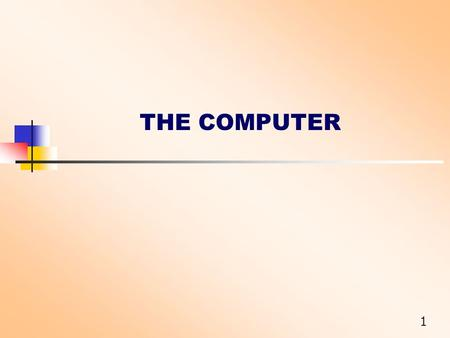 1 THE COMPUTER. 2 Input Processing Output Storage 4 basic functions.