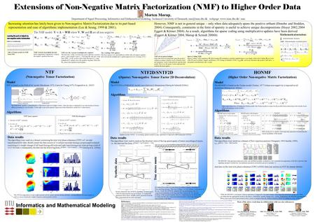 Extensions of Non-Negative Matrix Factorization (NMF) to Higher Order Data HONMF (Higher Order Non-negative Matrix Factorization) NTF2D/SNTF2D ((Sparse)