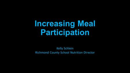 Increasing Meal Participation