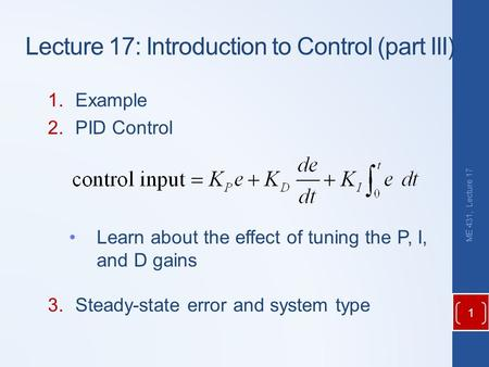 Lecture 17: Introduction to Control (part III)