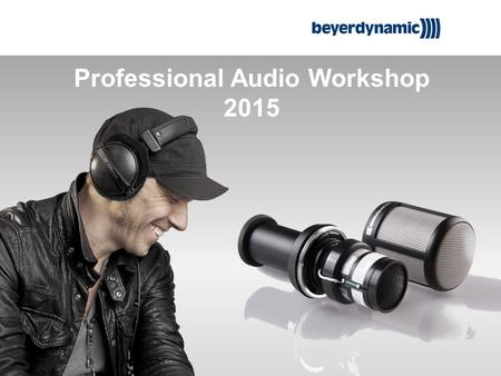 Professional Audio Workshop 2015. TG 1000 Ready to Rock.