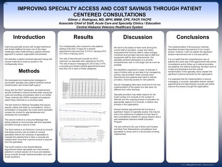 Www.postersession.com Improving specialty access with budget restrictions and limited staffing has been one of the major challenges while implementing.