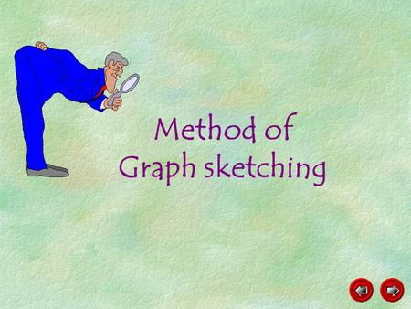 Method of Graph sketching Solve the quadratic inequality x 2 – 5x + 6 > 0 graphically.