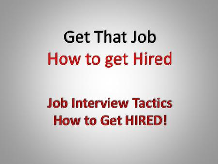 Types of Interviewers what to Look For 1.Gut Instinct Interviewer 2.Personal and Feeling Interviewers 3.Conversational Interviewers 4.Behavior Based Interviewers.