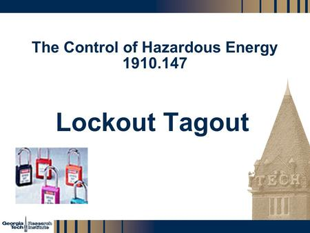 The Control of Hazardous Energy
