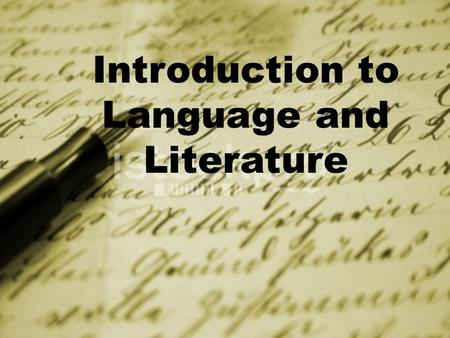Introduction to Language and Literature. Lesson 2 Linguistic Terms and Definitions Genre Audience Purpose Context.