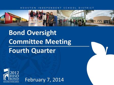 Bond Oversight Committee Meeting Fourth Quarter February 7, 2014.