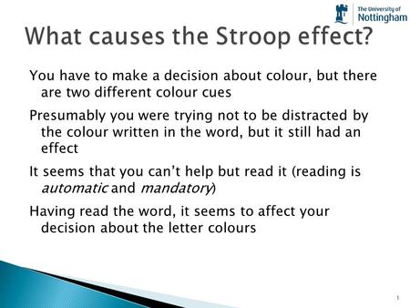 What causes the Stroop effect?
