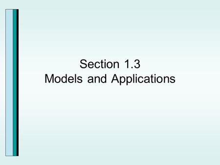 Section 1.3 Models and Applications. Problem Solving with Linear Equations.