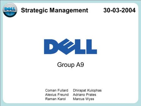DELL Strategic Management Group A9 Coman Fullard
