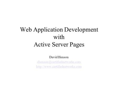 Web Application Development with Active Server Pages David Henson