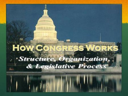 How Congress Works. Warm up: Get into groups of 4, analyze page 1 of your packet, and come up with answers to questions 1-4 (on a separate sheet of paper).