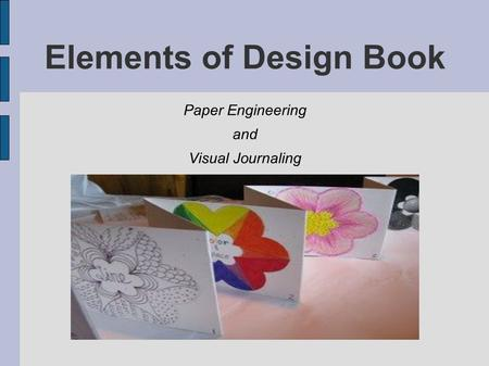 Elements of Design Book Paper Engineering and Visual Journaling.