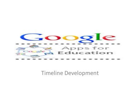 Timeline Development. History of Google Google was started by Larry Page and Sergey Brin, who met at Stanford University in 1995. In 1996 they began to.