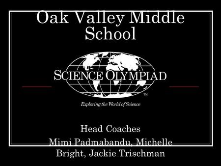 Oak Valley Middle School Head Coaches Mimi Padmabandu, Michelle Bright, Jackie Trischman.