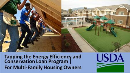 Tapping the Energy Efficiency and Conservation Loan Program | For Multi-Family Housing Owners.
