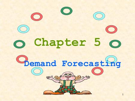 1 Chapter 5 Demand Forecasting. 2 1.Importance of Forecasting  Helps planning for long-term growth  Helps in gauging the economic activity (auto sales,
