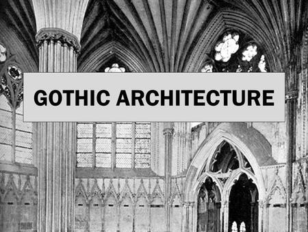 GOTHIC ARCHITECTURE. What is gothic style and when was it made?? Gothic architecture is a style of architecture used in the high and late medieval period.